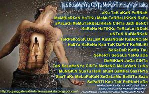 files/user/2972/TaK_SeLaMaNYa_CiNTa_MeNaNG_MeLaWaN_LuKa.jpg